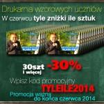 Drukarnia wzorowych uczniów 2014 - Tyle zniżki ile sztuk.