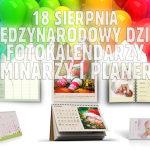 18 sierpnia Międzynarodowy dzieńfotokalendarzy, terminarzy i planerów w Alboom.pl